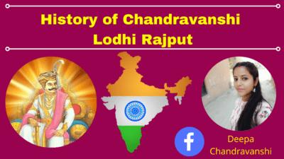 History of Chandravanshi Lodhi Rajput Dynasty
