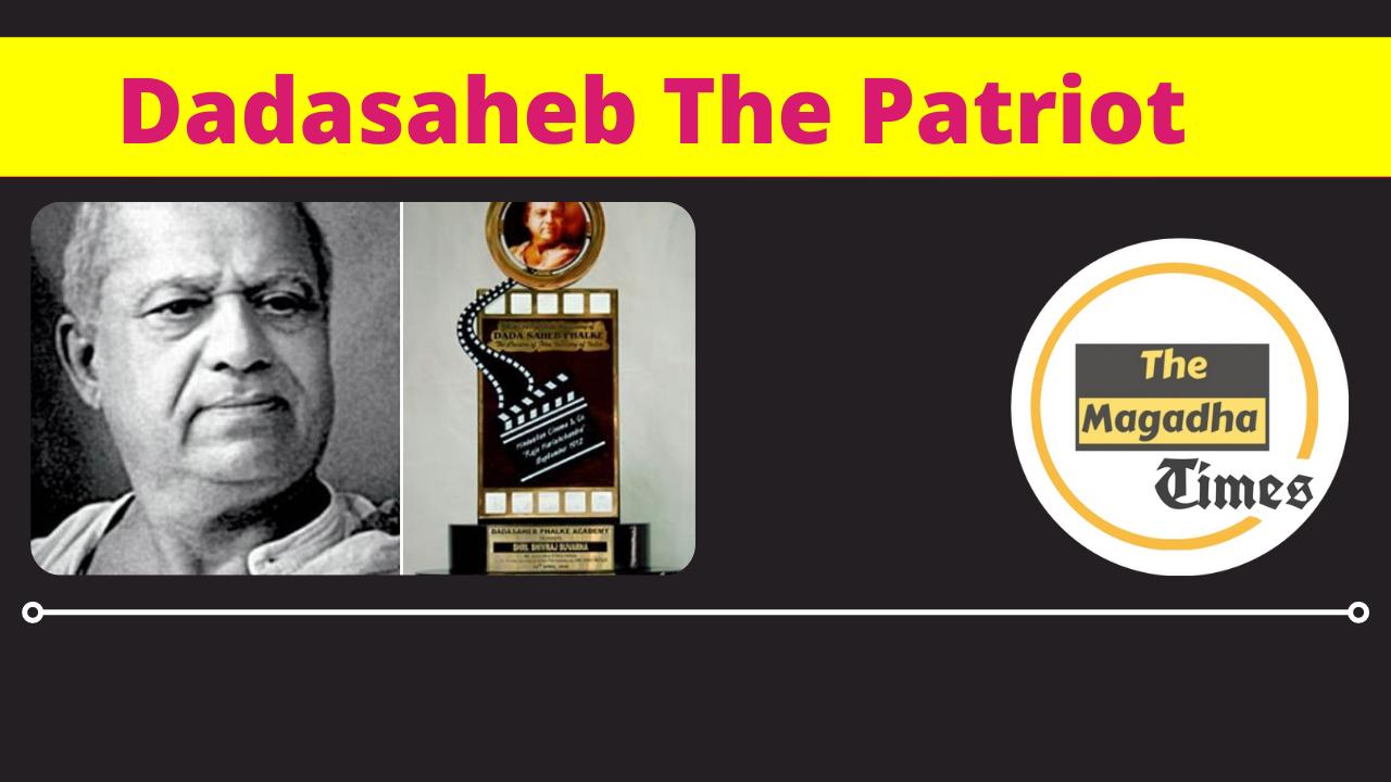 Dadasaheb The Patriot